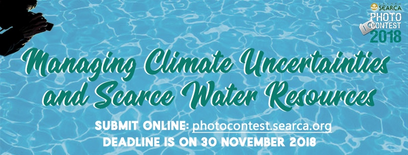 SEARCA's 12th Photo Contest theme: Managing Climate Uncertainties and Scarce Water Resources