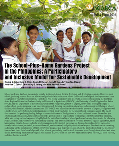 The SEARCA-led School-plus-Home Gardens Project in the Philippines: A Participatory and Inclusive Model for Sustainable Development