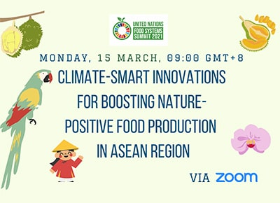 ASEAN-CRN - Climate-Smart Innovations for Boosting Nature-Positive Food Production in ASEAN Region