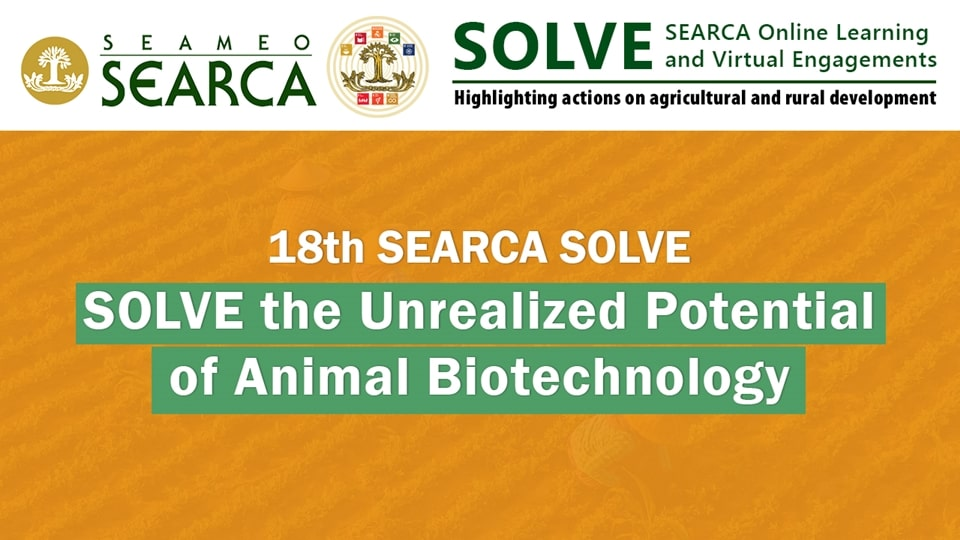 18th Webinar: SOLVE the Unrealized Potential of Animal Biotechnology