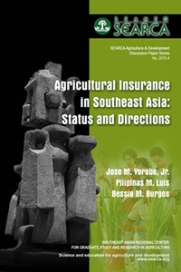 Agricultural Insurance in Southeast Asia: Status and Directions