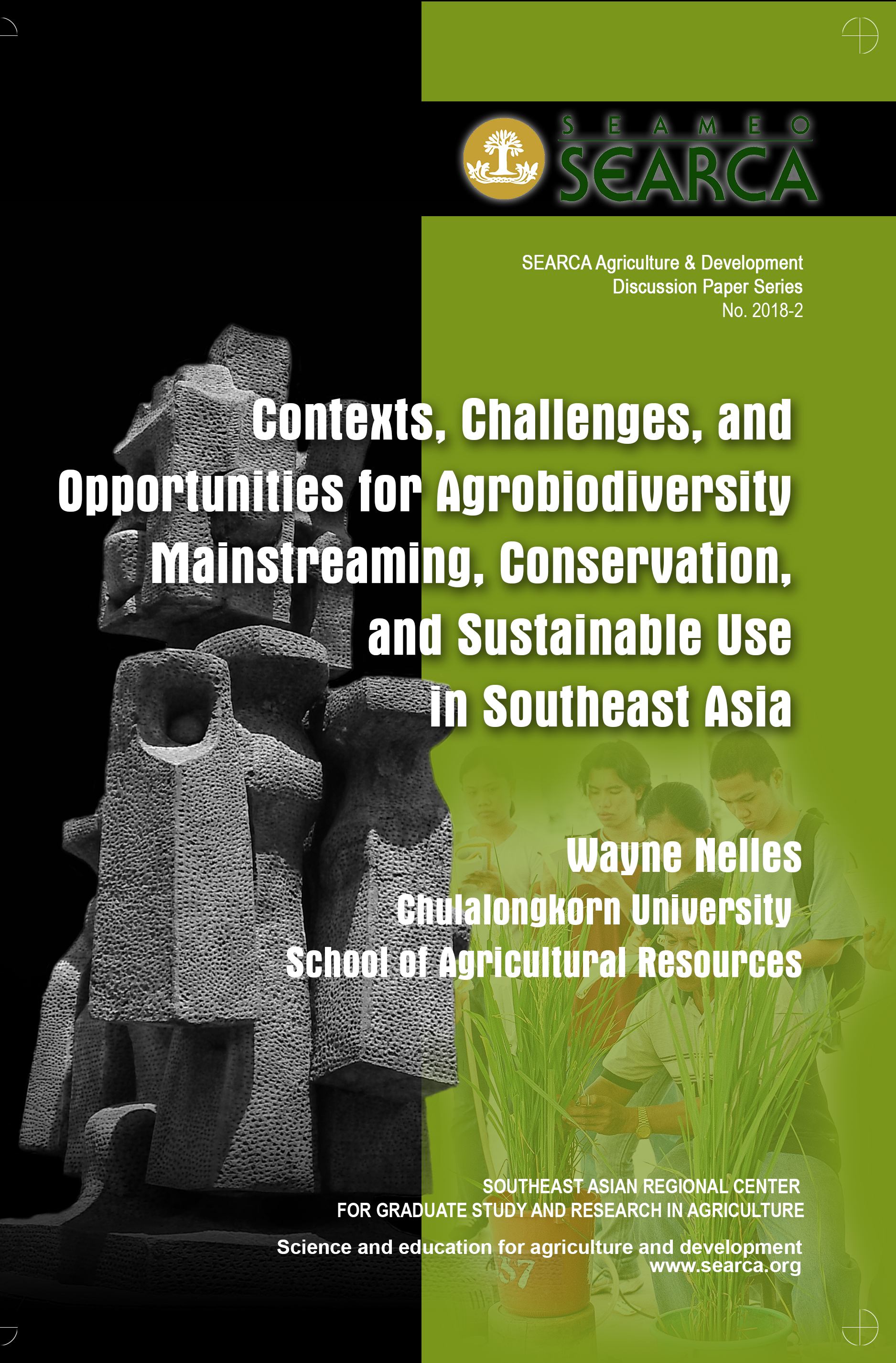 Contexts, Challenges, and Opportunities for Agrobiodiversity Mainstreaming, Conservation, and Sustainable Use in Southeast Asia