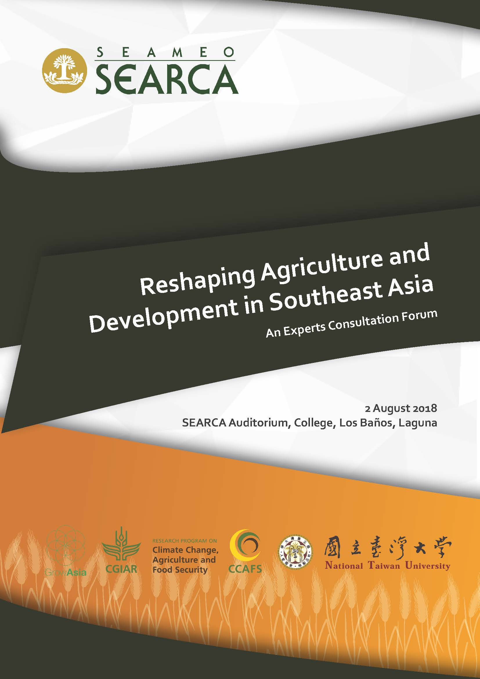 Reshaping Agriculture and Development in Southeast Asia: An Experts Consultation Forum