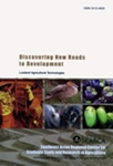Discovering New Roads to Development Volume 2: Lowland Agricultural Technologies