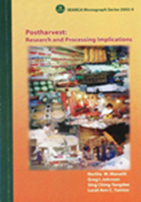 Postharvest: Research and Processing Implications
