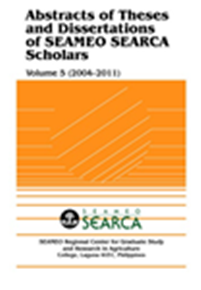 Abstracts of Theses and Dissertations of SEAMEO SEARCA Scholars, Vol.5 (2004-2008)