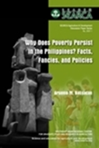 Why Does Poverty Persist in the Philippines? Facts, Fancies, and Policies
