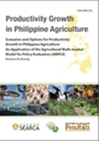 Scenarios and Options for Productivity Growth in Philippine Agriculture: An Application of the Agricultural Multi-market Model for Policy Evaluation (AMPLE)