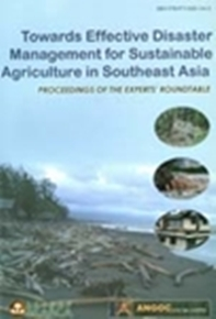 Towards Effective Disaster Management for Sustainable Agriculture In Southeast Asia
