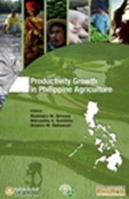 Productivity Growth in Philippine Agriculture