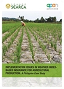 Implementation Issues in Weather Index-based Insurance for Agricultural Production: A Philippine Case Study