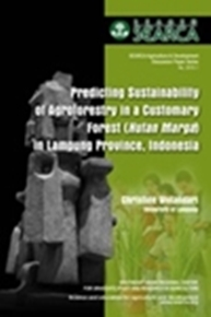 Predicting Sustainability of Agroforestry in a Customary Forest (Hutan Marga) in Lampung Province, Indonesia