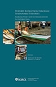 Poverty Reduction Through Sustainable Fisheries: Emerging Policy and Governance Issues in Southeast Asia