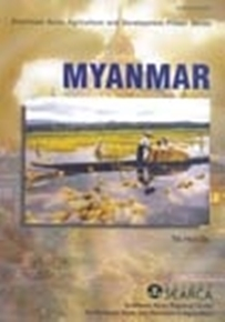 Southeast Asian Agriculture and Development Primer Series: Myanmar