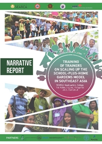 Training of Trainers on Scaling Up the School-Plus-Home Gardens Model in Southeast Asia