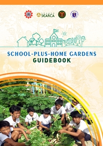 School-Plus-Home Gardens Guidebook