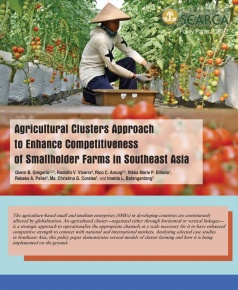 Agricultural Clusters Approach to Enhance Competitiveness  of Smallholder Farms in Southeast Asia