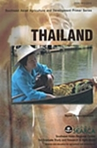Southeast Asian Agriculture and Development Primer Series: Thailand